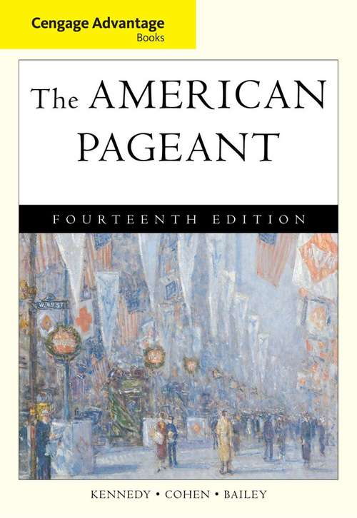 The American Pageant: A History of the American People (Fourteenth Edition)