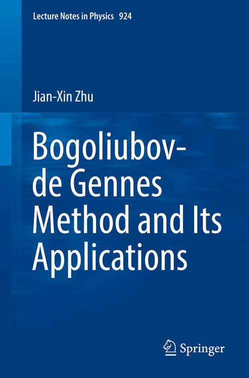 Bogoliubov-de Gennes Method and Its Applications (Lecture Notes in Physics #924)