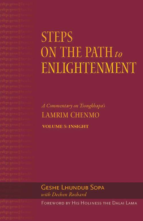 Steps on the Path to Enlightenment: Insight