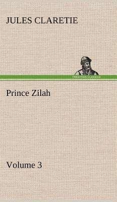 Prince Zilah -- Volume 3