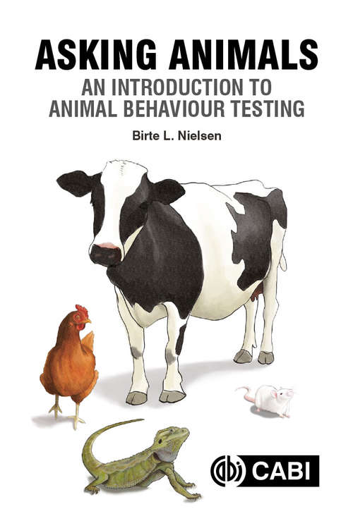 Asking Animals: An Introduction to Animal Behaviour Testing