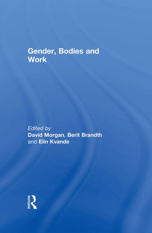Gender, Bodies and Work