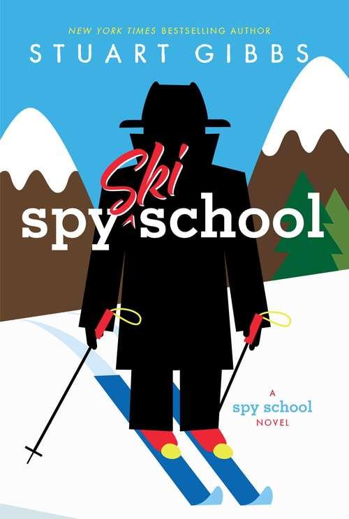 Spy Ski School: Spy School; Spy Camp; Evil Spy School; Spy Ski School; Spy School Secret Service (Spy School)