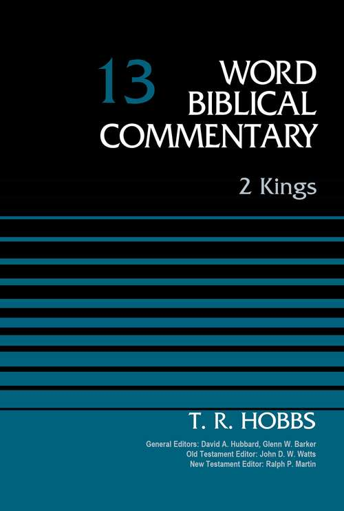 2 Kings (Word Biblical Commentary #13)