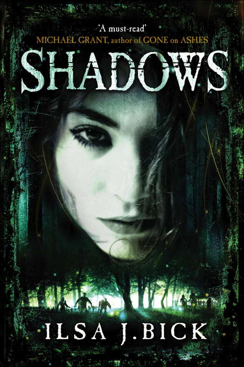 Shadows: Book 2 (The Ashes Trilogy #2)