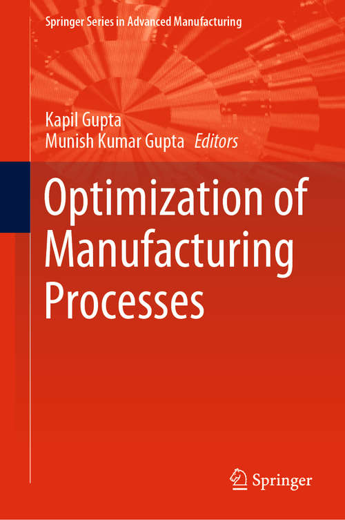 Optimization of Manufacturing Processes (Springer Series in Advanced Manufacturing)