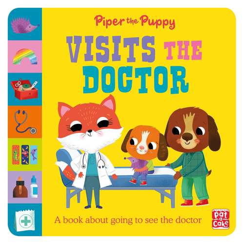 Piper the Puppy Visits the Doctor (First Experiences #2)