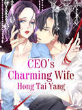 CEO's Charming Wife (Volume 3 #3)