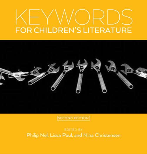 Keywords for Children's Literature, Second Edition (Keywords #9)