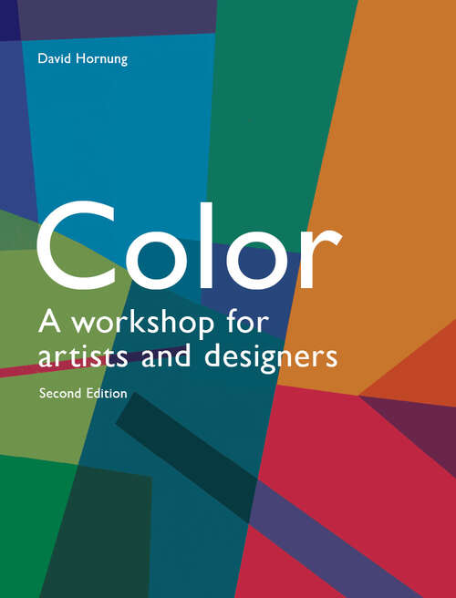 Colour 2nd edition: A Workshop Approach