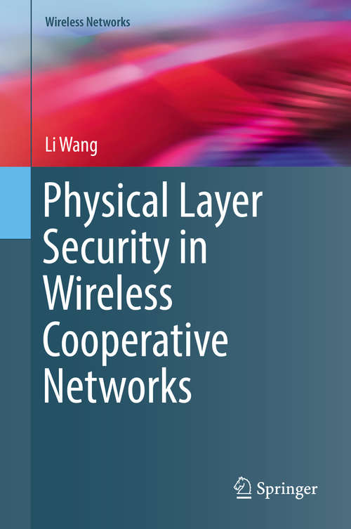 Physical Layer Security in Wireless Cooperative Networks