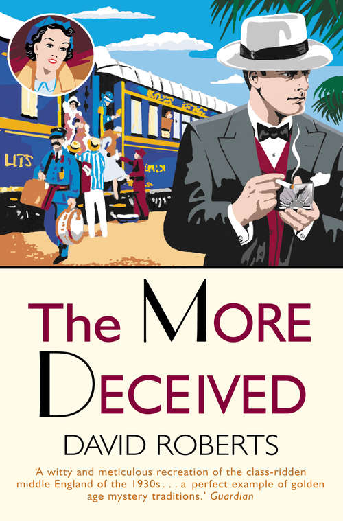 The More Deceived (Lord Edward Corinth And Verity Browne Murder Mystery Ser.)