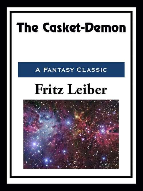 The Casket-Demon