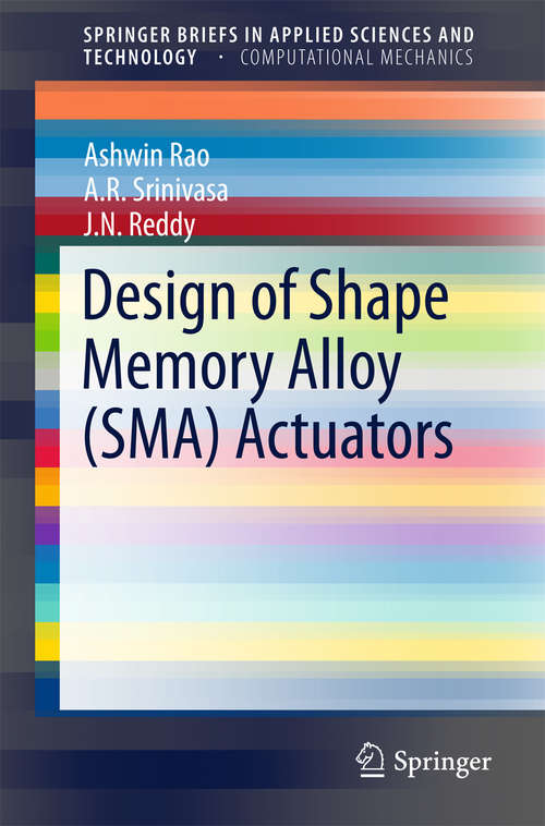 Design of Shape Memory Alloy (SMA) Actuators