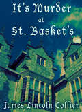 It's Murder at St. Basket's