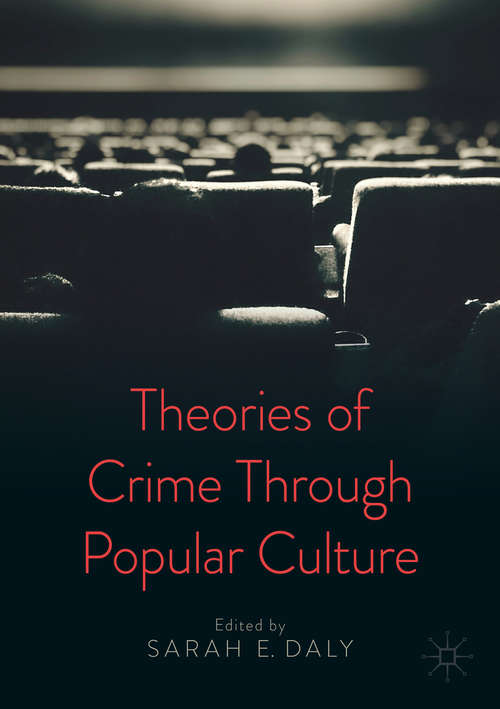 Theories of Crime Through Popular Culture