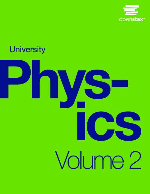 University Physics Volume 2: Atoms First