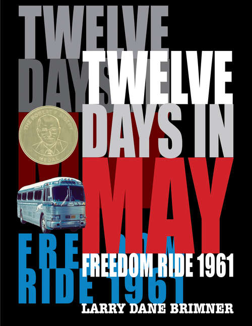 Collection sample book cover Twelve Days in May, Freedom Ride 1961,  bus with red, white, blue font on black background