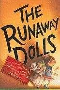 The Runaway Dolls (Doll People #3)