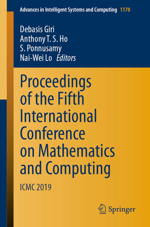Proceedings of the Fifth International Conference on Mathematics and Computing: ICMC 2019 (Advances in Intelligent Systems and Computing #1170)