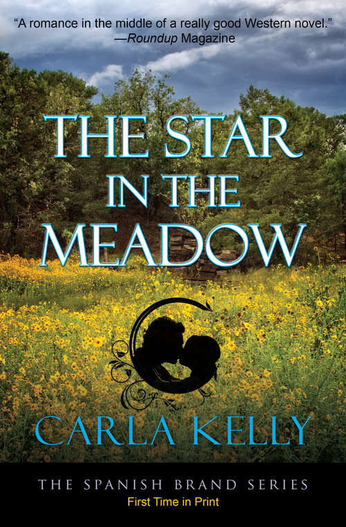 The Star in the Meadow (The Spanish Brand Series #4)
