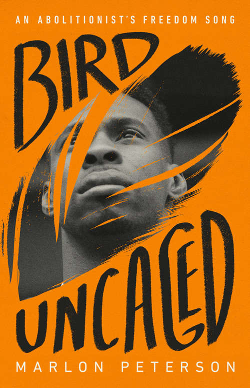 Bird Uncaged by Marlon Peterson