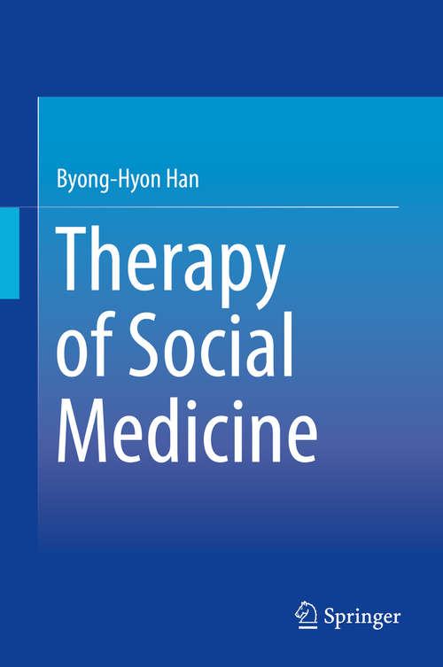 Therapy of Social Medicine