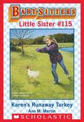 Karen's Runaway Turkey (Baby-Sitters Little Sister #115)