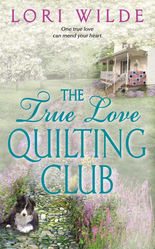 The True Love Quilting Club (Twilight, Texas #2)