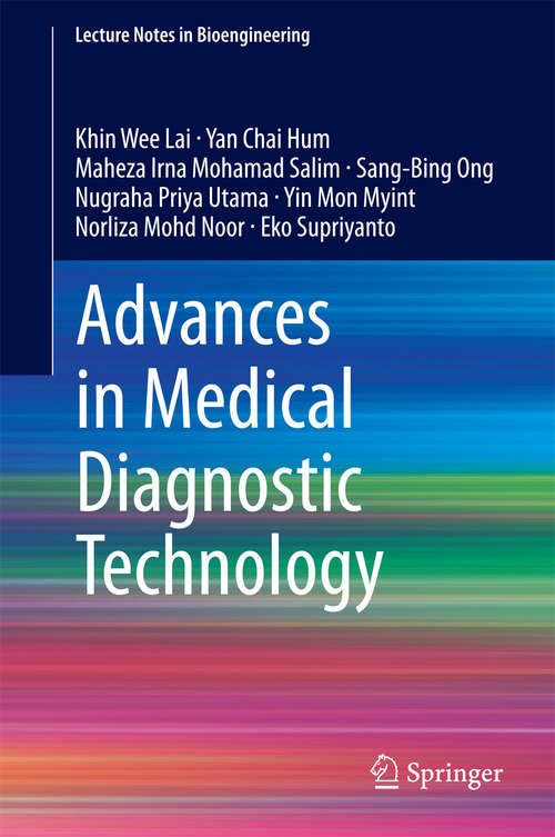 Advances in Medical Diagnostic Technology (Lecture Notes in Bioengineering)