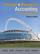 Financial & Managerial Accounting for Undergraduates