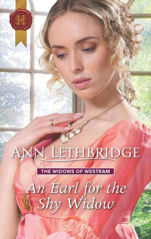 An Earl for the Shy Widow: The Widows Of Westram (The Widows of Westram #2)