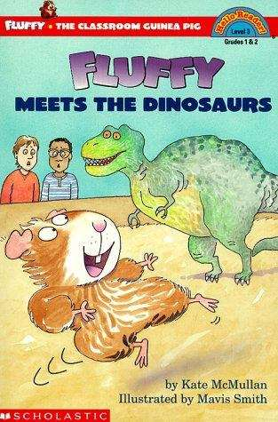 Fluffy Meets the Dinosaurs (Fluffy the Classroom Guinea Pig #9)