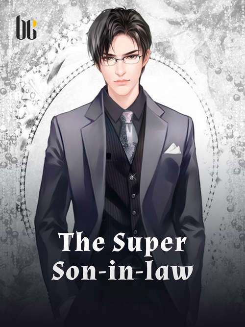 The Super Son-in-law: Volume 4 (Volume 4 #4)