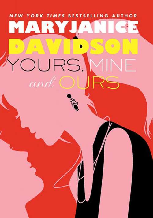 Yours, Mine, and Ours (BOFFO, Book #2)