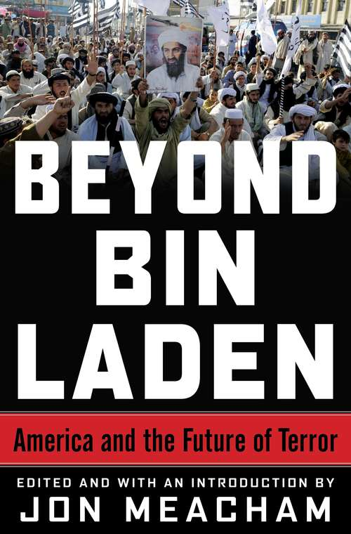 Beyond Bin Laden: The Future of Terror