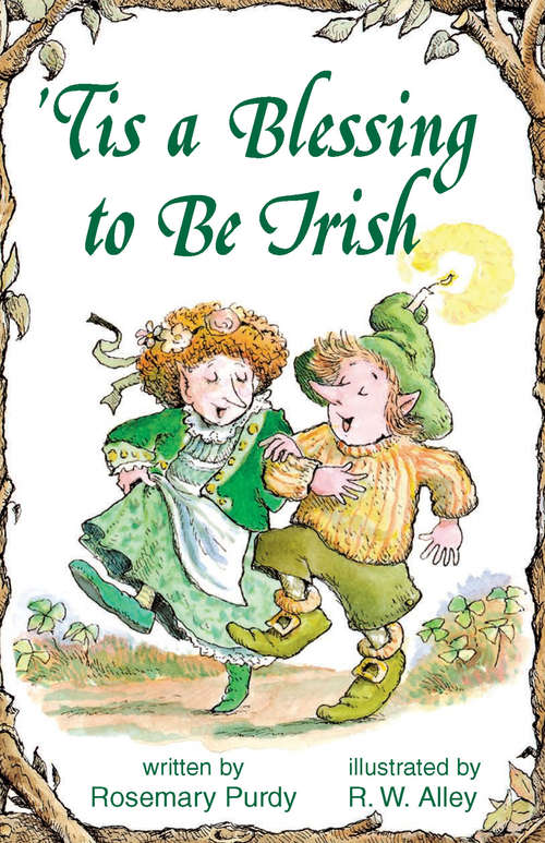 'Tis a Blessing to Be Irish