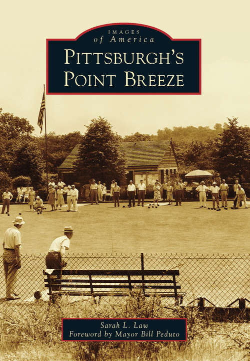 Pittsburgh's Point Breeze