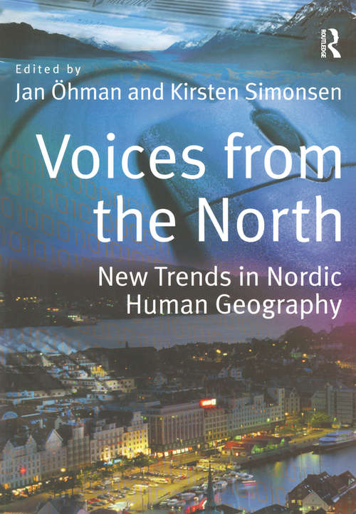 Voices from the North: New Trends in Nordic Human Geography