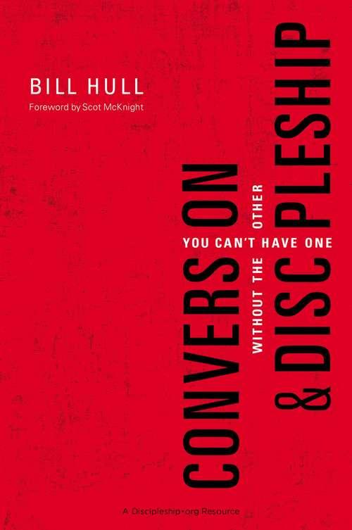 Conversion and   Discipleship
