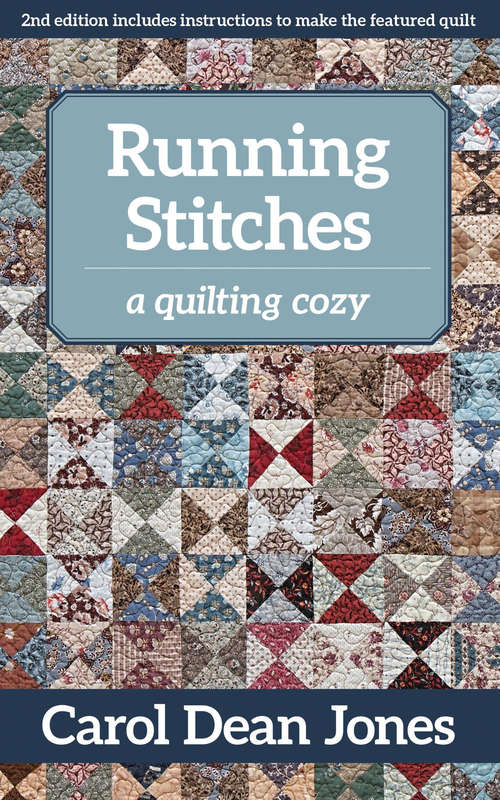 Running Stitches: A Quilting Cozy (A\quilting Cozy Ser.)