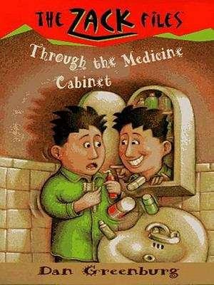 Zack Files 02: Through the Medicine Cabinet