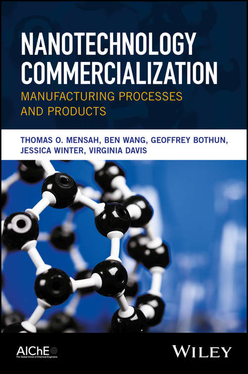Nanotechnology Commercialization: Manufacturing Processes and Products