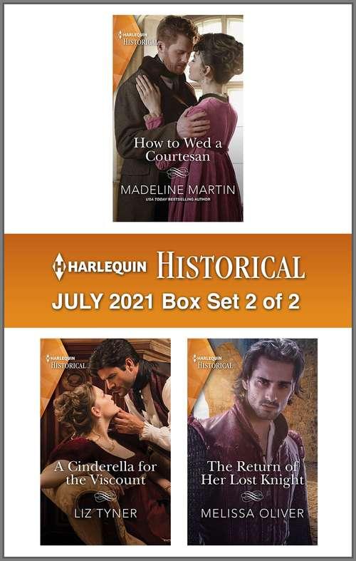 Harlequin Historical July 2021 - Box Set 2 of 2