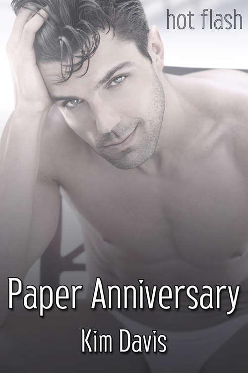 Paper Anniversary (Hot Flash)