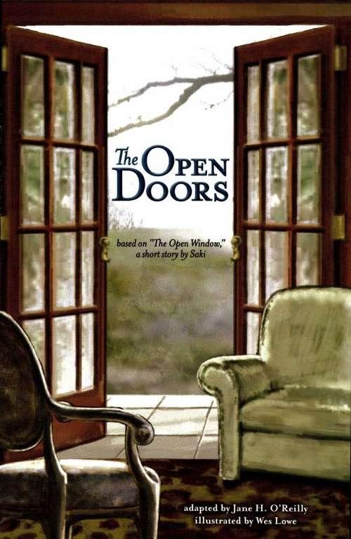 The Open Doors (Fountas & Pinnell LLI Purple #Level R)