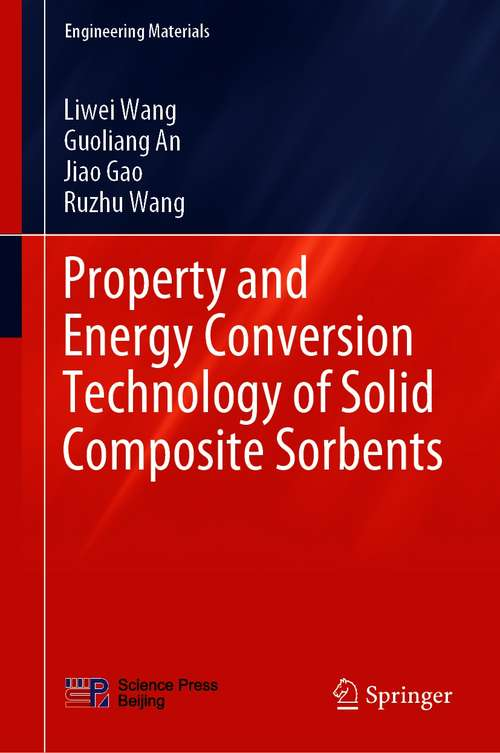 Property and Energy Conversion Technology of Solid Composite Sorbents (Engineering Materials)