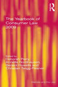 The Yearbook of Consumer Law 2009 (Markets and the Law)