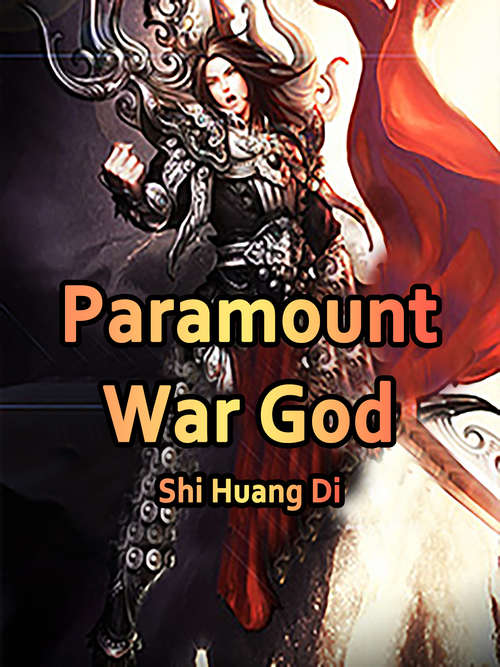 Paramount War God: Volume 3 (Volume 3 #3)