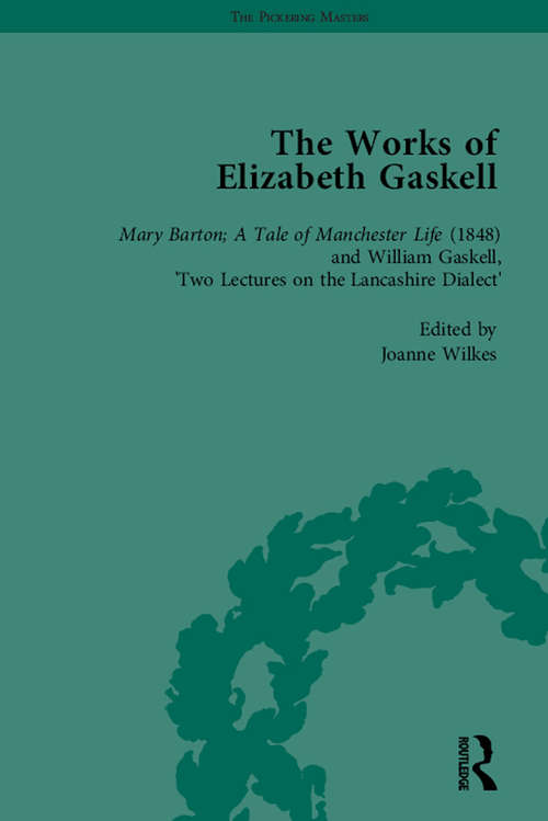 The Works of Elizabeth Gaskell, Part I Vol 5 (The\pickering Masters Ser.)